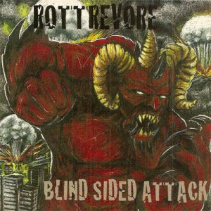 Rottrevore - Blind Sided Attack