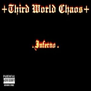 Third World Chaos - Inferno
