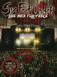 Six Feet Under - Live With Full Force & Maximum Video cover art