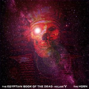 The Horn - The Egyptian Book of the Dead Vol.5 cover art