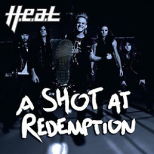 H.E.A.T - A Shot at Redemption cover art