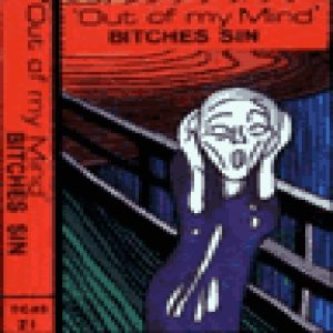 Bitches Sin - Out of My Mind cover art