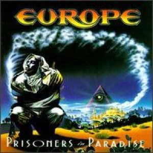 Europe - Prisoners in Paradise cover art