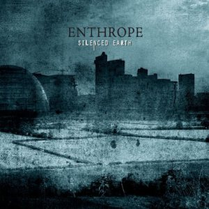 Enthrope - Silenced Earth cover art