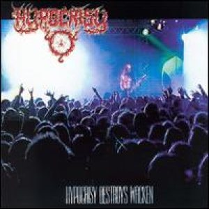 Hypocrisy - Hypocrisy Destroys Wacken cover art