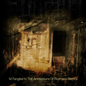 Funera - IV - Tangled in the Architecture of Rust and Razors cover art