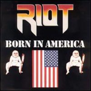 Riot - Born in America cover art