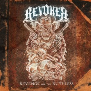 Revoker - Revenge for the Ruthless cover art