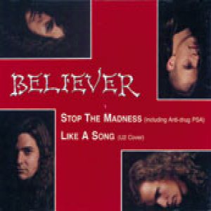 Believer - Stop the Madness cover art