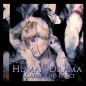 Human Drama - Cause and Effect cover art