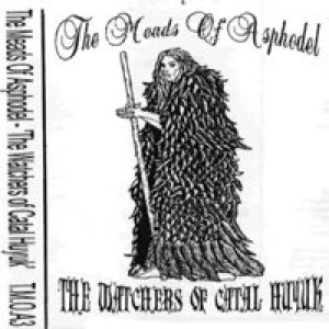 Meads of Asphodel - The Watchers of Catal Huyuk cover art
