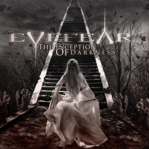 Eyefear - The Inception of Darkness cover art
