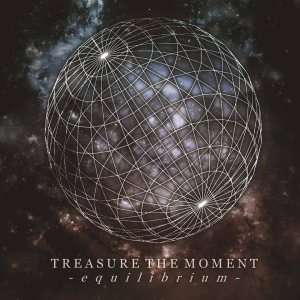 Treasure the Moment - Equilibrium cover art