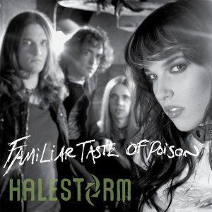Halestorm - Familiar Taste of Poison cover art