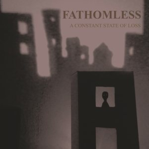Fathomless - A Constant State of Loss cover art