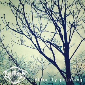 Cephalotus - Atrocity painting cover art