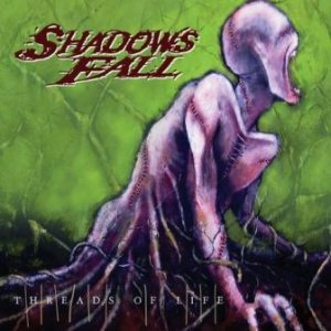 Shadows Fall - Threads of Life cover art