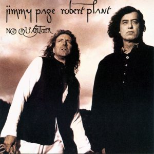 Jimmy Page / Robert Plant - No Quarter: Jimmy Page and Robert Plant Unledded