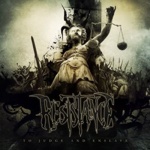 Resistance - To Judge and Enslave cover art