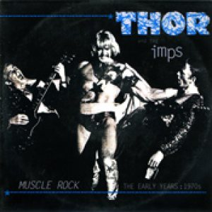 Thor - Muscle Rock - the Early Years: 1970's cover art