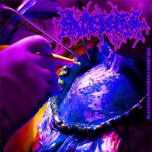 Placenta Powerfist - Demo 2010 cover art