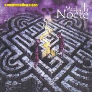 Medulla Nocte - A Conversation Alone cover art