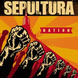 Sepultura - Nation cover art