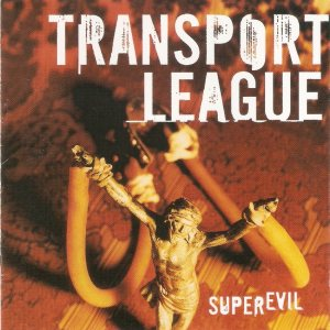 Transport League - Superevil cover art