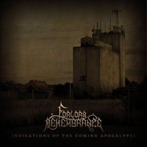 Forlorn Remembrance - Indications of the Coming Apocalypse cover art