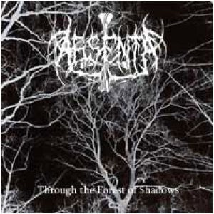 Absenta - Through the Forest of Shadows cover art