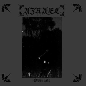 Azrael - Obdurate / Unto Death cover art