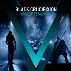 Black Crucifixion - Hope of Retaliation cover art