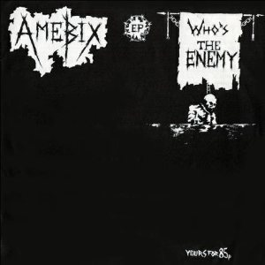 Amebix - Who's the Enemy cover art
