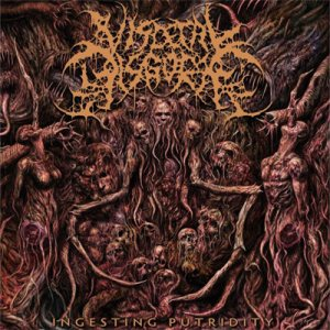 Visceral Disgorge - Ingesting Putridity cover art