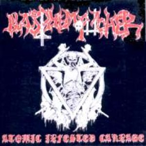Blasphemophagher - Atomic Infested Carnage cover art