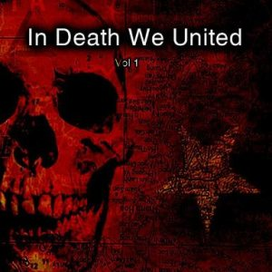 Black Infinity / Disgusted - In Death We United - Vol. 1 cover art