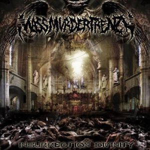 Mass Murder Frenzy - Insurrection Divinity