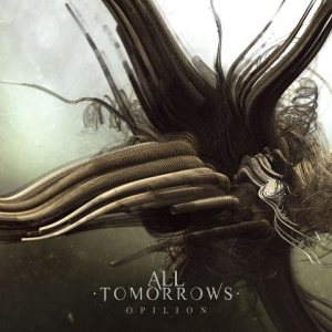 All Tomorrows - Opilion cover art