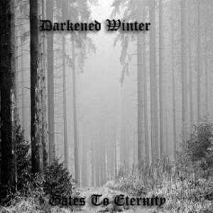 Darkened Winter - Gates to Eternity cover art