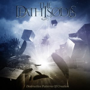 The Deathisodes - Destructive Patterns of Creation cover art