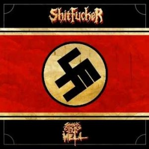 Shitfucker - Suck Cocks in Hell cover art
