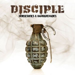 Disciple - Horseshoes & Handgrenades cover art