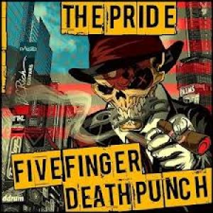 Five Finger Death Punch - The Pride cover art