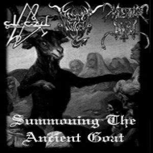 Al-Azif / Black Angel / Imperious Satan - Summoning the Ancient Goat cover art
