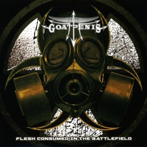 GoatPenis - Flesh Consumed in the Battlefield cover art