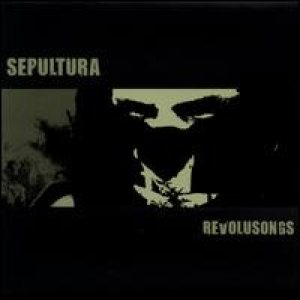 Sepultura - Revolusongs cover art