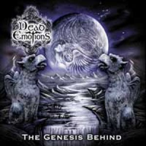 Dead Emotions - The Genesis Behind cover art