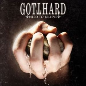 Gotthard - Need to Believe cover art