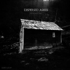 Dispersed Ashes - Earth and Dust cover art