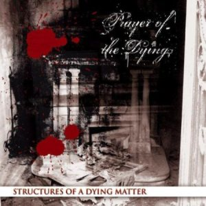 Prayer of the Dying - Structures of a Dying Matter cover art